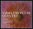 Timeless Pulse Quintent